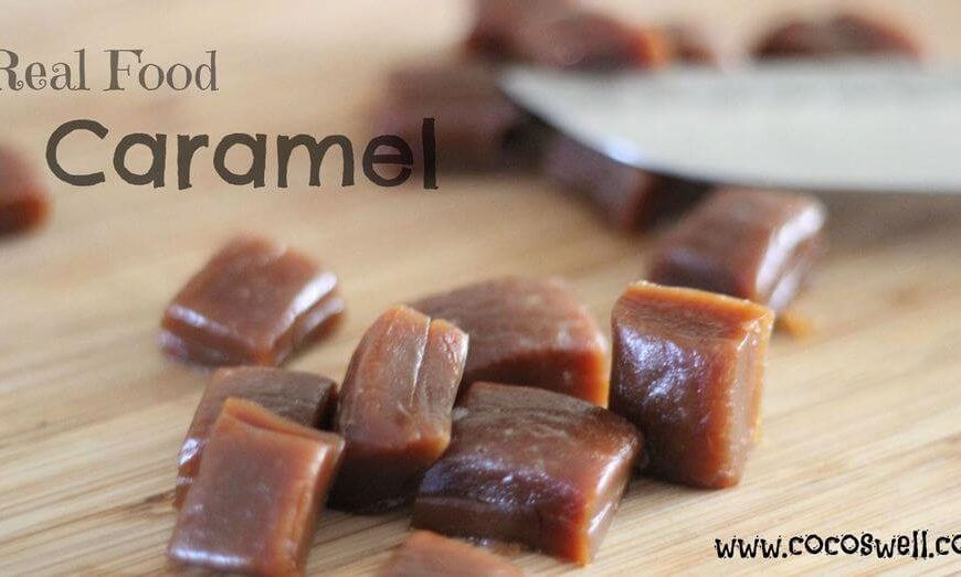 Real Food Caramel Chews