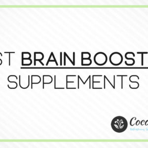 Best Brain Boosters You Should Try in 2021