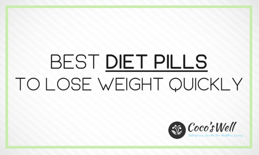 Best Diet Pills You Should Try in 2021