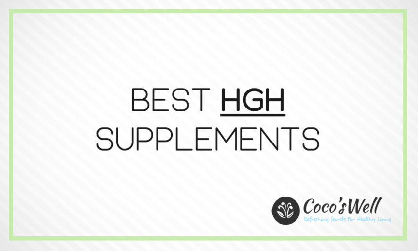 6 Best HGH Supplement You Should Try In 2021