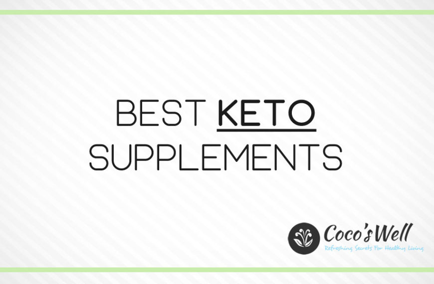 6 Best Keto Supplements You Should Try in 2021