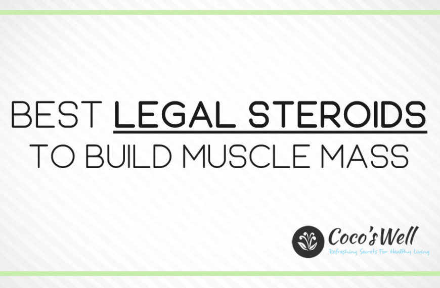 Best Legal Steroids You Should Try in 2021