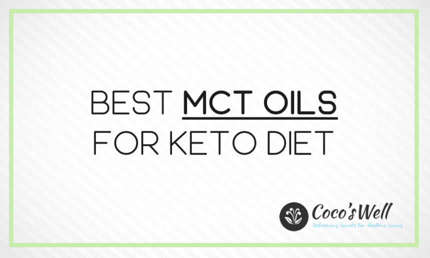 Best MCT Oils You Should Try in 2021