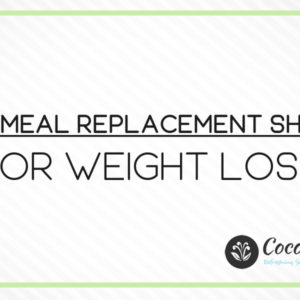6 Best Meal Replacement Shakes You Should Try In 2021